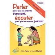 Ateliers Faber&Mazlish «Parler aux enfants pour qu'ils écoutent»